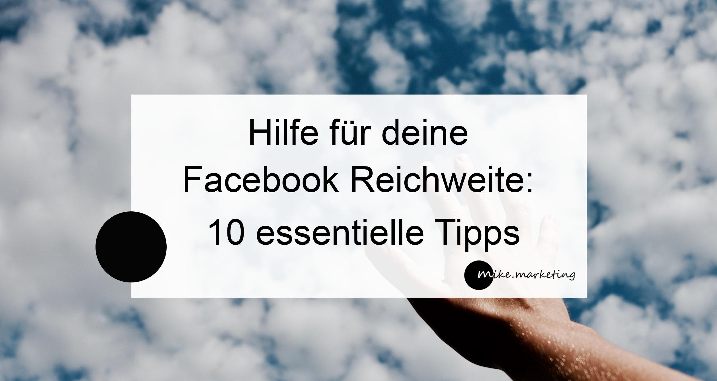 Facebook Reichweite_Michaela Benkitsch_Tipps_blog